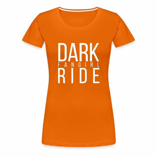 Girlie - Dark Ride Fangirl