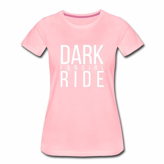 Girlie - Dark Ride Fangirl