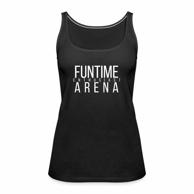 Top - FunTime Arena Enthusiast