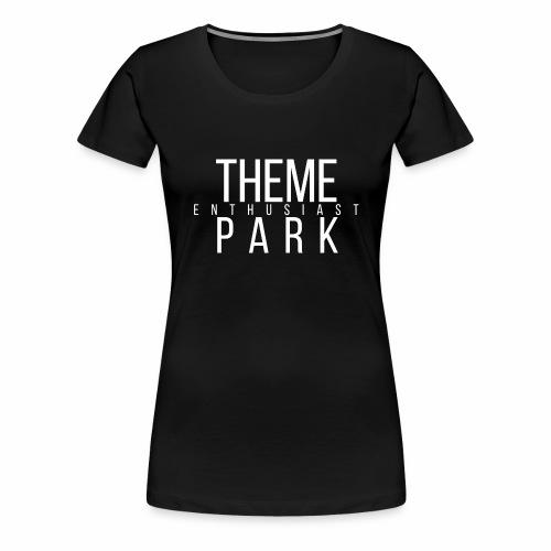Girlie - Theme Park Enthusiast  - Frauen Premium T-Shirt
