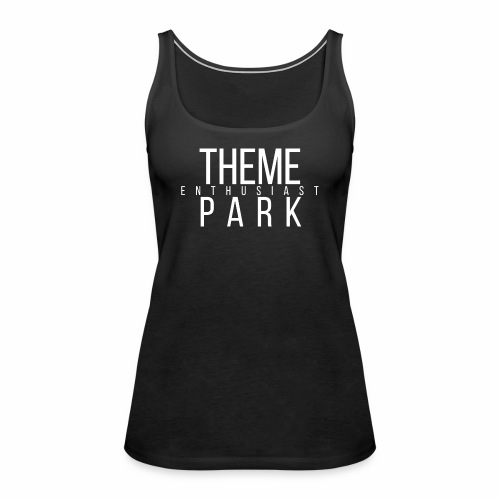 Top - Theme Park Enthusiast  - Frauen Premium Tank Top