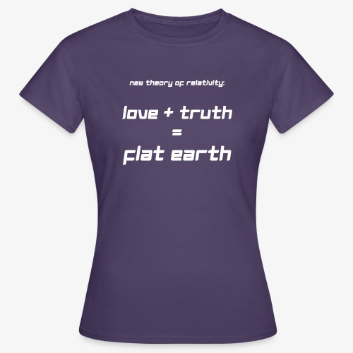 Frauen T-Shirt Flat Earth - Frauen T-Shirt