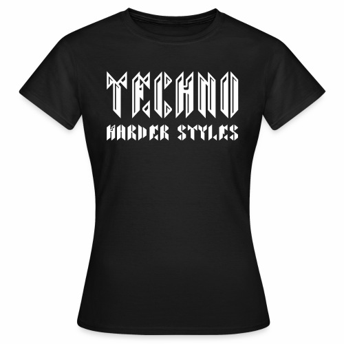 Techno  Harder Styles - T-Shirt - Frauen T-Shirt