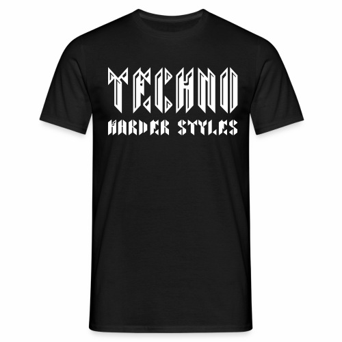 Techno  Harder Styles - T-Shirt - Männer T-Shirt
