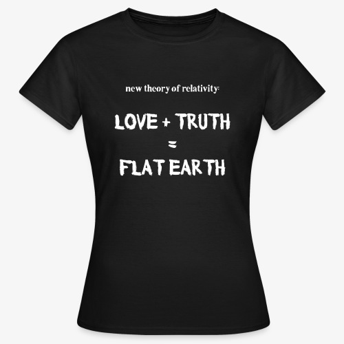 Frauen T-Shirt flat earth - Frauen T-Shirt