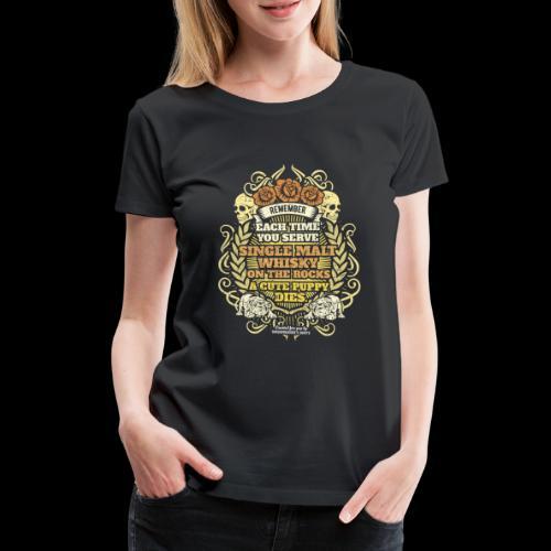 Whisky T Shirt Single Malt Whisky - Women's Premium T-Shirt