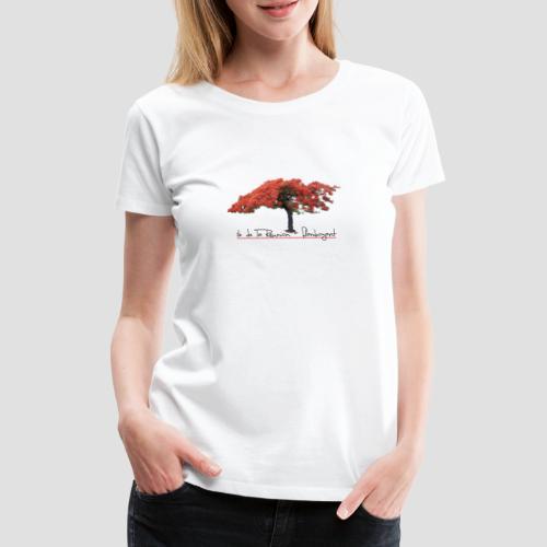 T-shirt Premium Femme Flamboyant - ile de la Réunion - T-shirt Premium Femme