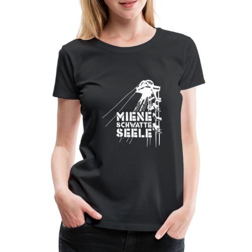 miene schwatte seele - Frauen Premium T-Shirt