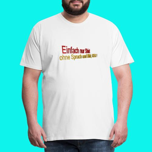 Premium Männer T- Shirt - Männer Premium T-Shirt