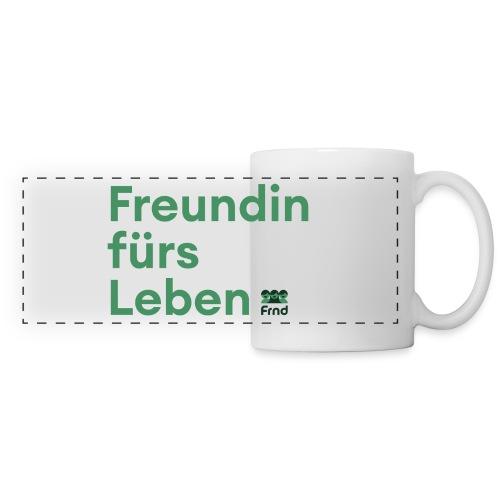 Freundin fürs Leben Tasse - Panoramatasse