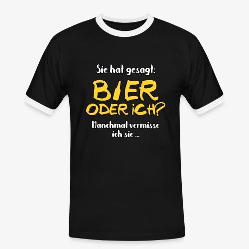 Männer Kontrast T-Shirt Bier oder ich? - Männer Kontrast-T-Shirt