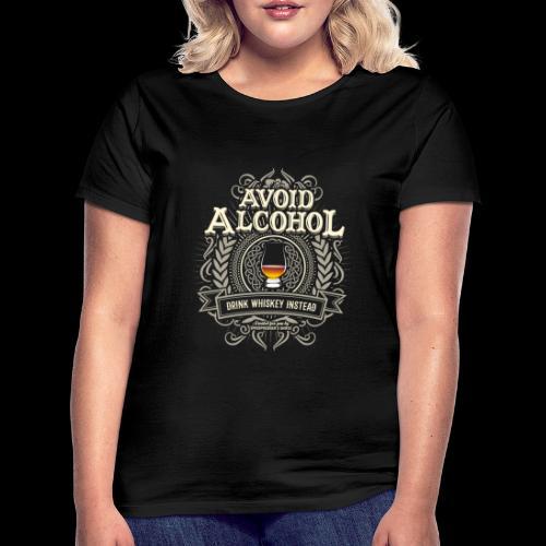 Whiskey T Shirt Avoid Alcohol - Women's T-Shirt