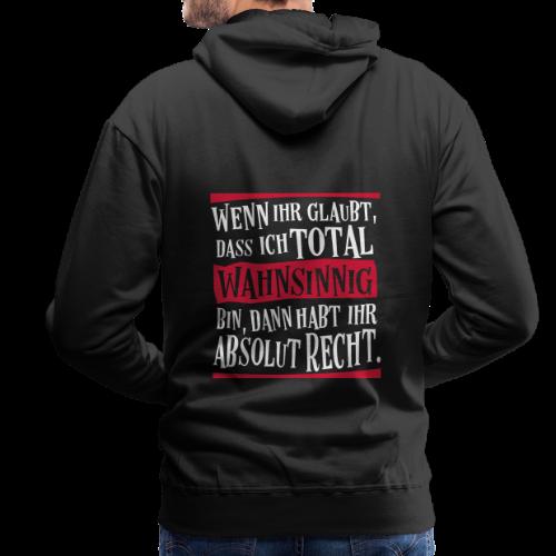 Coole Therapie Psycho Freak Sprüche - Wahnsinnig Hoodie - Männer Premium Hoodie