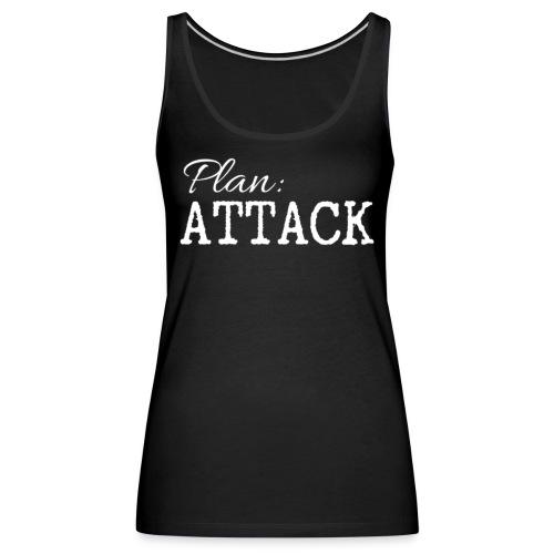 Ladies Sleeveless Plan: ATTACK - Women's Premium Tank Top