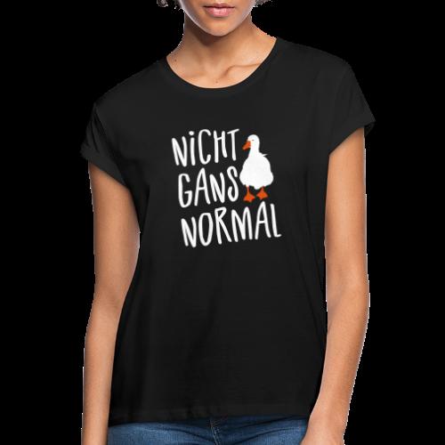 Nicht Normal Gans Spruch Übergrößen T-Shirt - Frauen Oversize T-Shirt