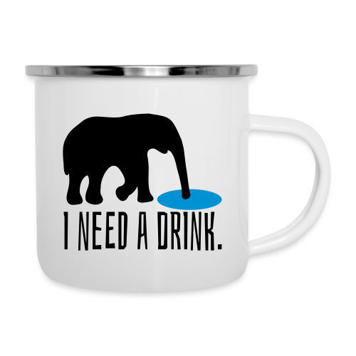 I need a drink Trinken Spruch Emaille Tasse - Emaille-Tasse