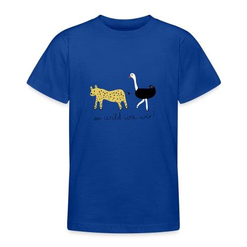So wild wie wir (Leopard & Strauß) - Teenager T-Shirt