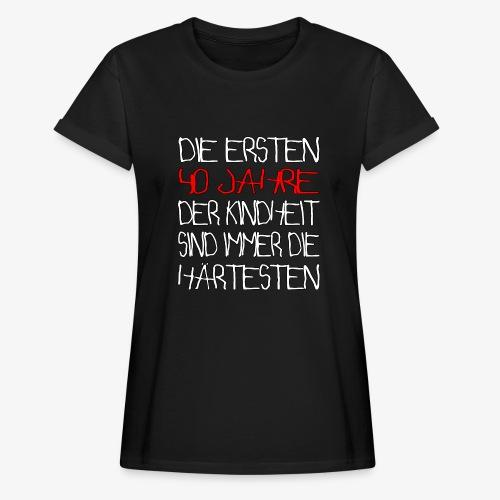 Frauen Oversize T-Shirt 40 Jahre 40.Geburtstag - Frauen Oversize T-Shirt