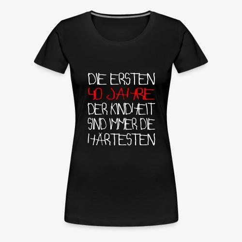Frauen Premium T-Shirt 40 Jahre 40.Geburtstag - Frauen Premium T-Shirt