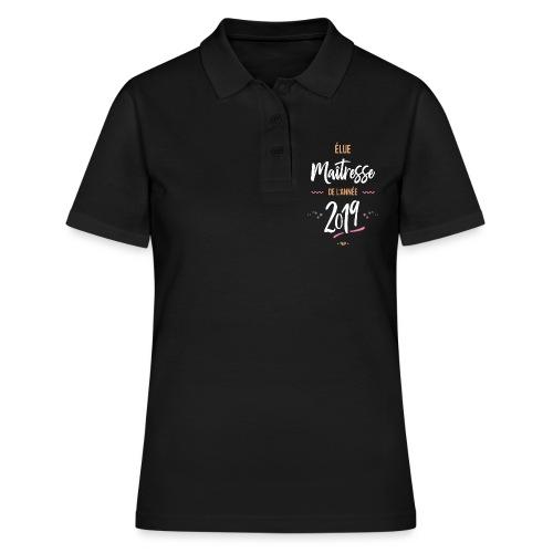 Maitresse de l'année 201 Polos - Women's Polo Shirt