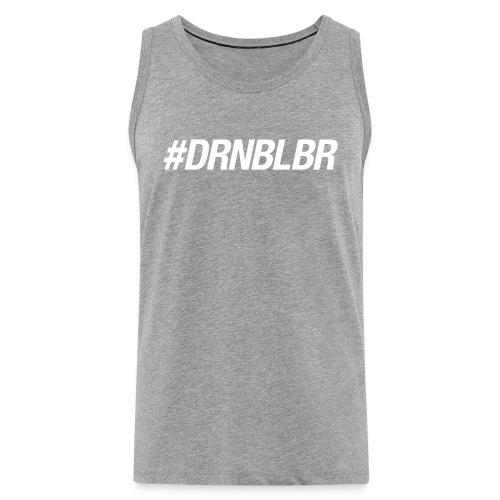 #DRNBLBR Tanktop Herren white - Männer Premium Tank Top
