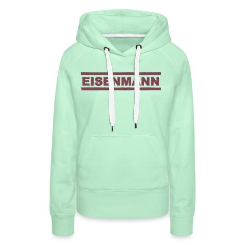 EISENMANN - Die Box-Band - Frauen Premium Hoodie