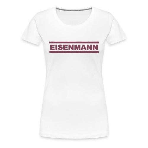 EISENMANN - Die Box-Band - Frauen Premium T-Shirt