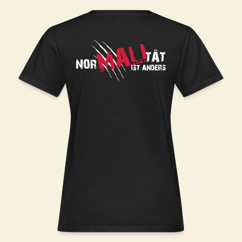 NorMALItät ist anders - Frauen Bio-T-Shirt