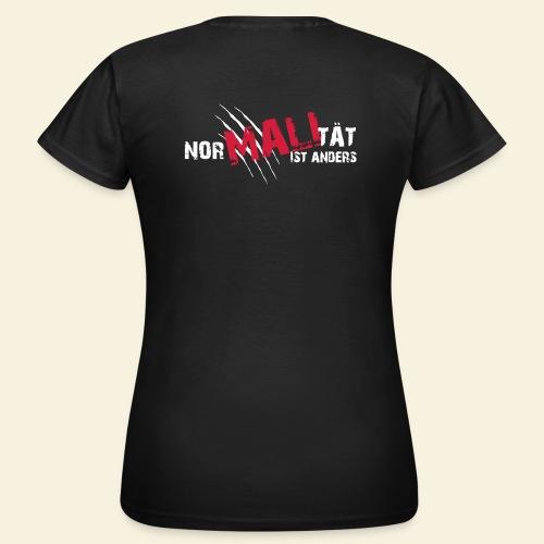 NorMALItät ist anders - Frauen T-Shirt