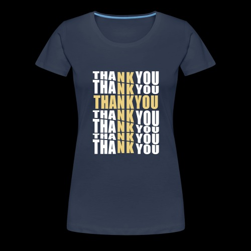 THANK YOU - Women's Premium T-Shirt