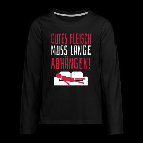 Gutes Fleisch Abhängen Sofa Teenager Langarmshirt - Teenager Premium Langarmshirt