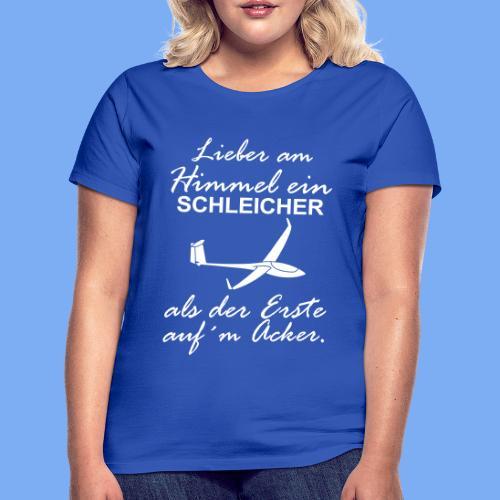 lustiger Insider Spruch für Segelflieger und Segelflugzeugführer - Segelflieger Tshirt - Women's T-Shirt