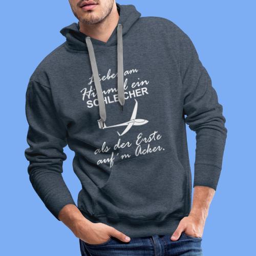 lustiger Insider Spruch für Segelflieger und Segelflugzeugführer - Segelflieger Tshirt - Men's Premium Hoodie