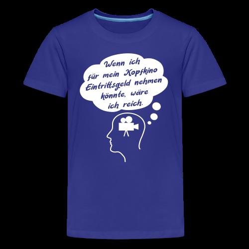 Lustiger Kopfkino Geld Spruch Teenager T-Shirt - Teenager Premium T-Shirt