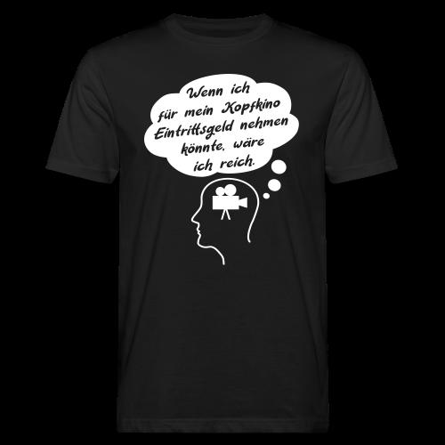 Lustiger Kopfkino Spruch T-Shirt - Männer Bio-T-Shirt