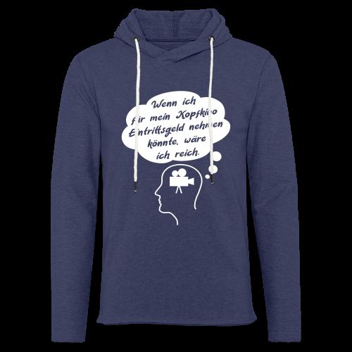 Lustiger Kopfkino Spruch T-Shirt Unisex Hoodie - Leichtes Kapuzensweatshirt Unisex