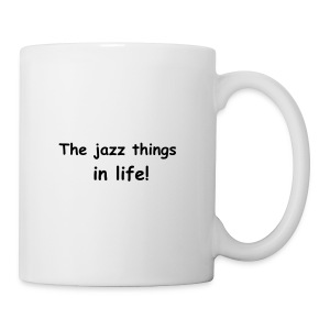 The jazz things in life! - Tasse