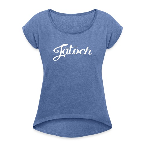 Jatoch vrouwen opgerolde mouwen - Vrouwen T-shirt met opgerolde mouwen