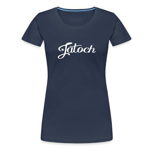 Jatoch vrouwen t-shirt premium - Vrouwen Premium T-shirt