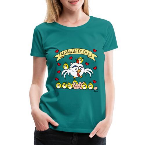 T-shirt Maman Poule, Fête des Mères - T-shirt Premium Femme