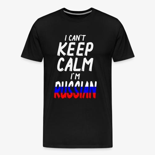 Männer Premium T-Shirt Can't Keep Calm I´m Russian - Männer Premium T-Shirt