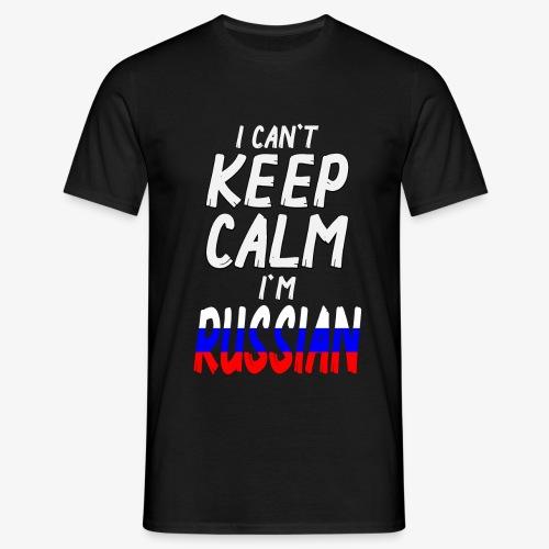 Männer T-Shirt Can't Keep Calm I´m Russian - Männer T-Shirt