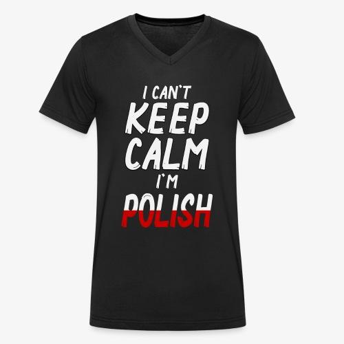 Männer Bio-T-Shirt mit V-Ausschnitt Can't Keep Calm I´m Polish - Männer Bio-T-Shirt mit V-Ausschnitt von Stanley & Stella