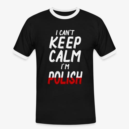 Männer Kontrast T-Shirt Can't Keep Calm I´m Polish - Männer Kontrast-T-Shirt