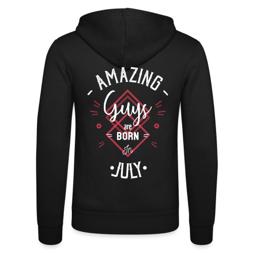Amazing guys are born in july - Veste à capuche unisexe Bella + Canvas