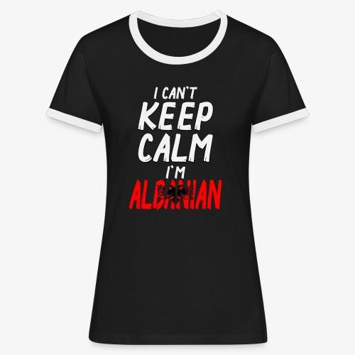 Frauen Kontrast T-Shirt Can't Keep Calm I´m Albanian - Frauen Kontrast-T-Shirt