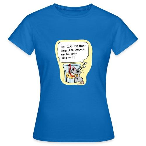 positiv drinking Frau Shirt - Frauen T-Shirt