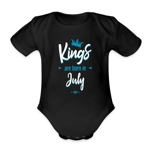 Kings are born in July - Body Bébé bio manches courtes