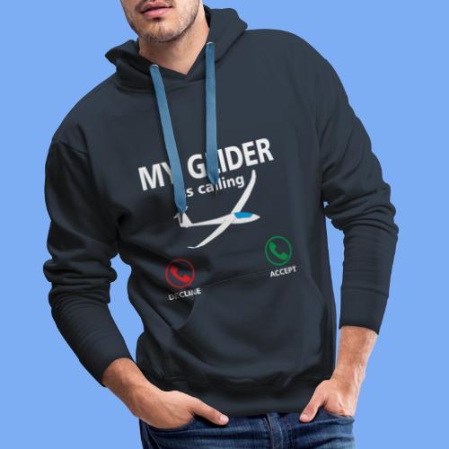 Mein Segelflugzeug ruft an - Segelflieger Spruch lustig Geschenk Tshirt Flieschen - Men's Premium Hoodie