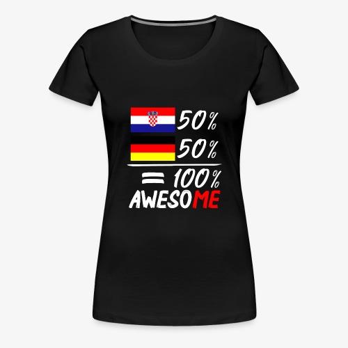 Frauen Premium T-Shirt 50% Kroatisch 50% Deutsch - Frauen Premium T-Shirt